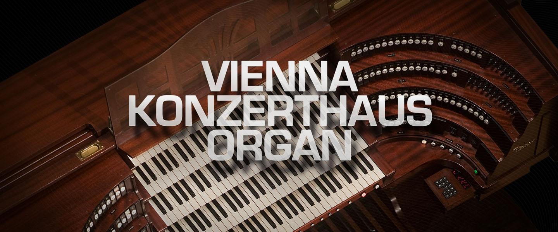 KONZERTHAUS ORGAN - Vienna Symphonic Library