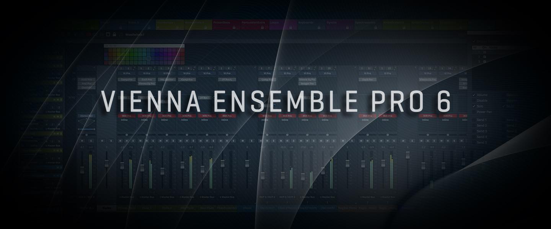 Vienna Ensemble Pro 6 Vienna Symphonic Library